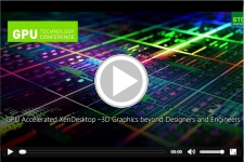 GPU Accelerated XenDesktop - 3D Graphics beyond Designers and Engineers